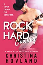 Rock Hard Cowboy: A sizzling, romantic comedy novella! (Mile High Matched Book 0)