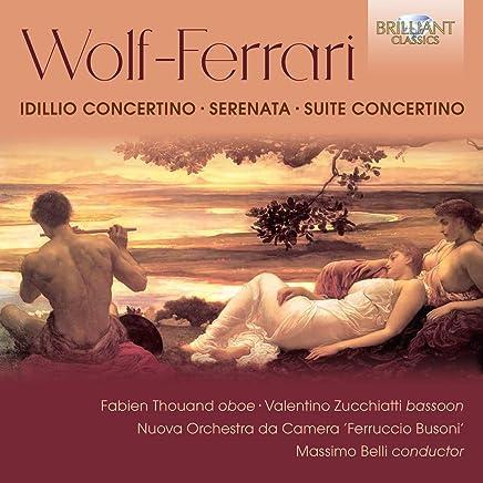 Fabien Thouand - Wolf-Ferrari: Idillio Concertino; Serenata; Suite Concertino (2019) LEAK ALBUM