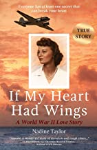 If My Heart Had Wings: A World War II Love Story
