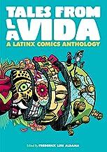 Tales from la Vida: A Latinx Comics Anthology (Latinographix)