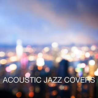 acoustic jazz covers