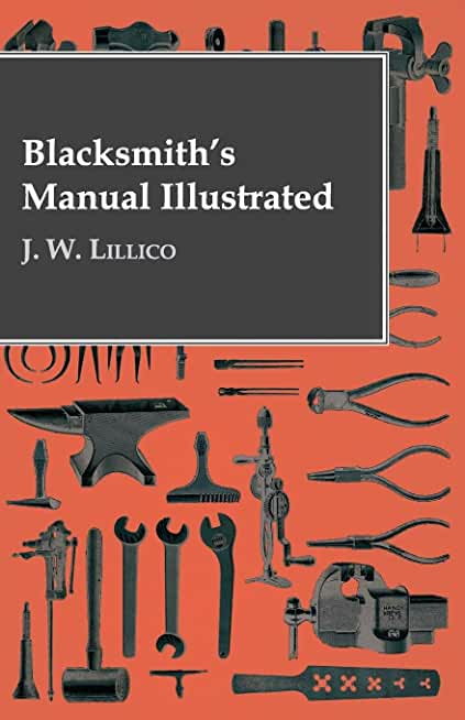 Blacksmith's Manual Illustrated (English Edition)