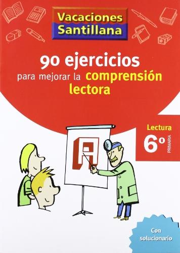 Vacaciones Santillana, lectura, comprensión lectora, 6 Educación Primaria. Cuaderno - 9788429409345