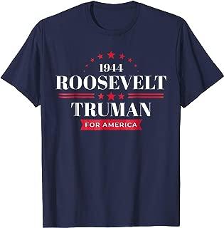 FDR Campaign Shirt 1944 Roosevelt Truman T-Shirt