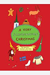 A Very Scandinavian Christmas: The Greatest Nordic Holiday Stories of All Time (Very Christmas) Kindle Edition