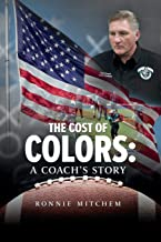 The Cost of Colors: A Coach's Story