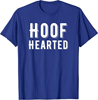 Hoof Hearted Funny Who Farted Pun T-shirt Gag Gift