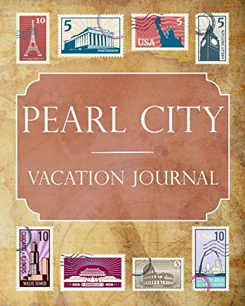 Pearl City Vacation Journal: Blank Lined Pearl City Travel Journal/Notebook/Diary Gift Idea for People Who Love to Travel