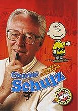 Charles Schulz (Blastoff! Readers: Children's Storytellers)