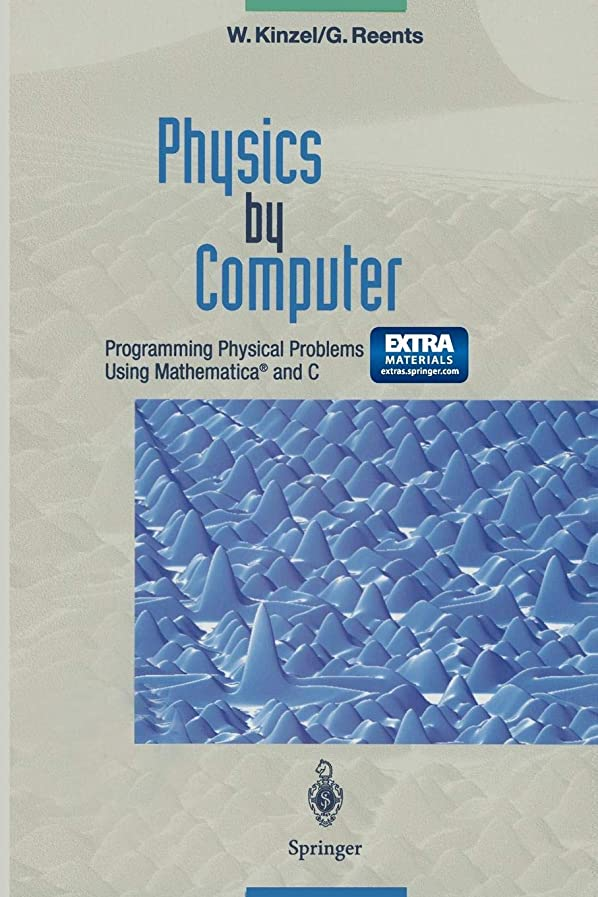 友だち凶暴なシチリアPhysics by Computer: Programming Physical Problems Using Mathematica? and C