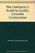 Contractors Guide to Quality Concrete Construction