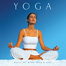 Yoga: Music for Mind, Body & Soul