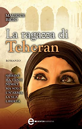 La ragazza di Teheran (eNewton Narrativa)