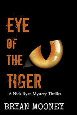Eye of the Tiger: A Nick Ryan Mystery Thriller (Nick Ryan Mystery Series Book 2)