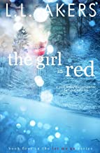 The Girl in Red: A Psychological Suspense Holiday Novella (The Let Me Go Series) (Volume 4)