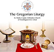 The Gregorian Liturgy