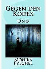 Gegen den Kodex: Verbotene Liebe (Ono 1) Kindle Ausgabe