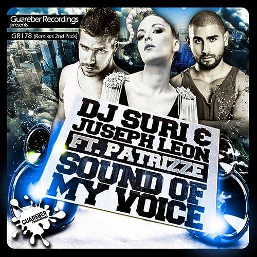 Sound Of My Voice Remixes 2nd Pack de Dj Suri & Juseph Leon Feat ...