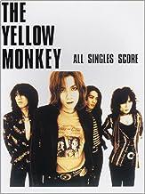 ギターソングブック THE YELLOW MONKEY (THE YELLOW MONKEY)/ALL SINGLES SCORE (オール・シングルス・スコア) (Guitar songbook) (楽譜)