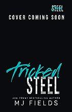 Tricked Steel (Steel Crew Book 5)