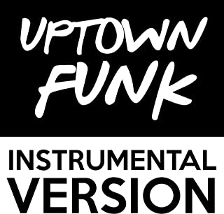 Uptown Funk (Instrumental Version)