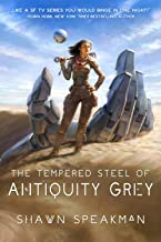 The Tempered Steel of Antiquity Grey