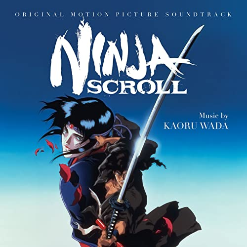Ninja Scroll (Original Motion Picture Soundtrack) by Kaoru ...