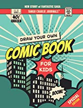 Draw Your Own Comic Book For Kids: 8.5 inch x 11 inch Create Your Own Comic Book Strip Sketchbook for Kids to Draw and Journal