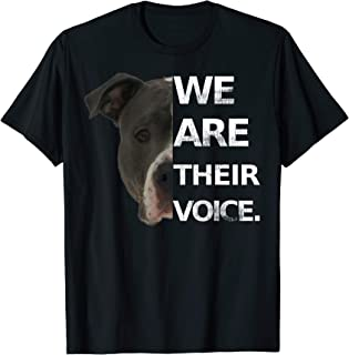 Pitbull Love Shirt We Are Their Voice Dog Lovers Tee