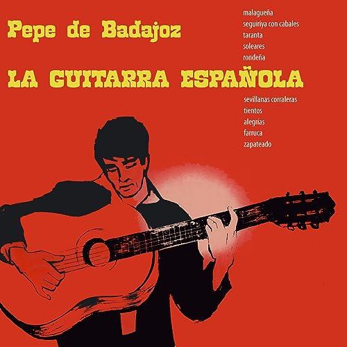 La Guitarra Española de Pepe De Badajoz en Amazon Music - Amazon.es
