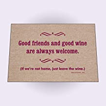 product image for HIGH COTTON Welcome Doormats - Good Friends and Good Wine are Always Welcome. If We're Not Home, Just Leave The Wine.