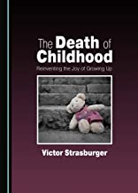 The Death of Childhood