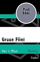 Grace Flint: Der 1. Plan (German Edition)