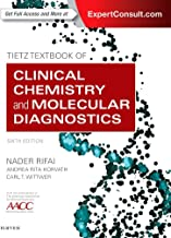 Best clinical chemistry and molecular diagnostics tietz Reviews