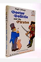 Hugh Lofting's Doctor Dolittle and the Pirates Hardcover
