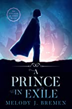 A Prince in Exile (The Kingdom of Korin Book 2)