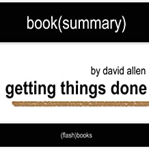 Getting Things Done by David Allen - Book Summary