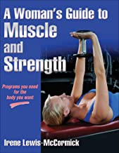 Best a woman's guide to muscle and strength Reviews