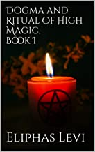 Best dogmas and rituals of high magic Reviews