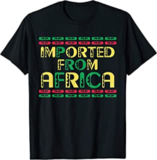 Black History Month T-Shirt Africa Tshirt African Roots Tee
