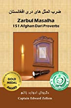 Zarbul Masalha: 151 Afghan Dari Proverbs (English Edition)