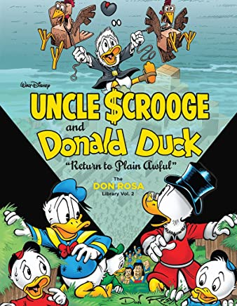 Walt Disney Uncle Scrooge and Donald Duck the Don Rosa Library 2: Return to Plain Awful