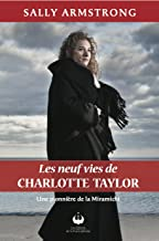Les neuf vies de Charlotte Taylor (French Edition)