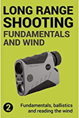 Precision Long Range Shooting And Hunting: Fundamentals, ballistics and reading the wind (English Edition) Formato Kindle