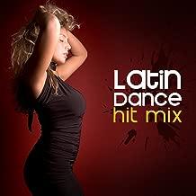Latin Dance Hit Mix