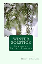 Winter Solstice: Seasonal Short Stories