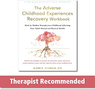 The Adverse Childhood Experiences Recovery Workbook: Heal the Hidden Wounds from Childhood Affecting Your Adult Mental and...