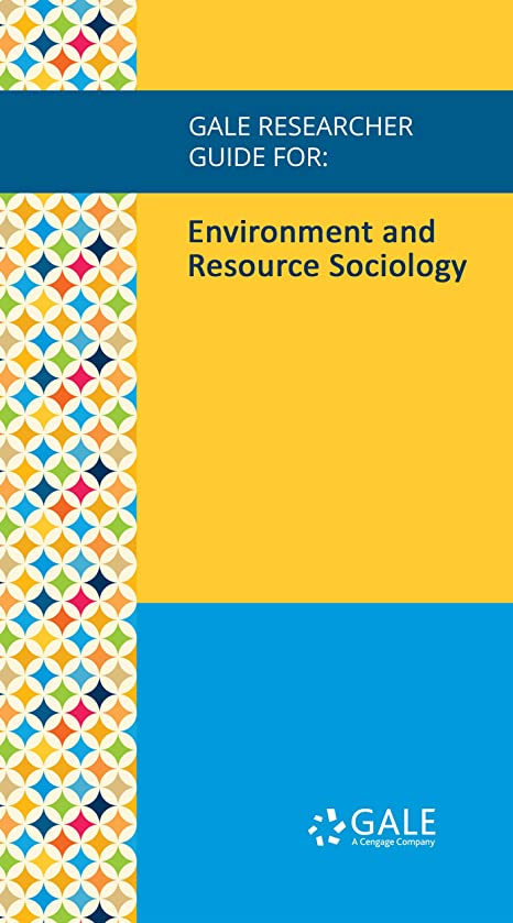 ドライバギャザーストライクGale Researcher Guide for: Environment and Resource Sociology (English Edition)