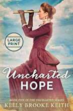 Uncharted Hope: Large Print
