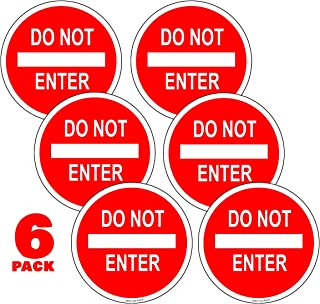 Do Not Enter Sign Stickers 6 in. Pack of 6- UV Laminated Weatherproof for Wall and Door